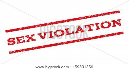 Sex Violation watermark stamp. Text caption between parallel lines with grunge design style. Rubber seal stamp with dirty texture. Vector red color ink imprint on a white background.