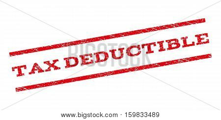 Tax Deductible watermark stamp. Text tag between parallel lines with grunge design style. Rubber seal stamp with dirty texture. Vector red color ink imprint on a white background.