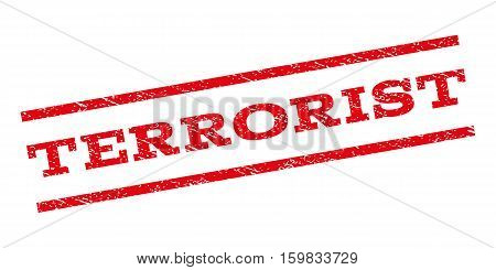 Terrorist watermark stamp. Text caption between parallel lines with grunge design style. Rubber seal stamp with dirty texture. Vector red color ink imprint on a white background.
