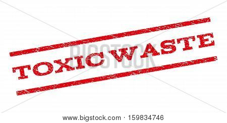 Toxic Waste watermark stamp. Text tag between parallel lines with grunge design style. Rubber seal stamp with unclean texture. Vector red color ink imprint on a white background.