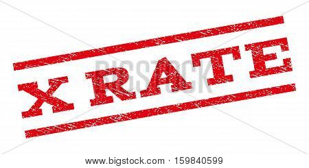 X Rate watermark stamp. Text caption between parallel lines with grunge design style. Rubber seal stamp with scratched texture. Vector red color ink imprint on a white background.