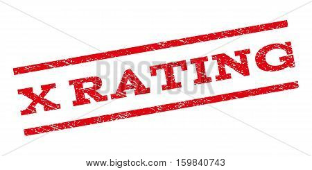 X Rating watermark stamp. Text tag between parallel lines with grunge design style. Rubber seal stamp with scratched texture. Vector red color ink imprint on a white background.