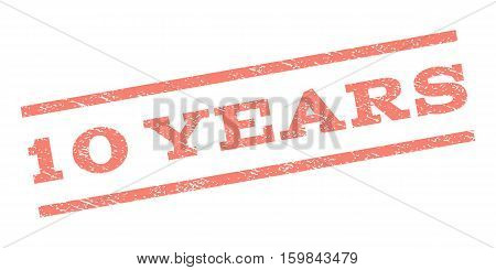10 Years watermark stamp. Text tag between parallel lines with grunge design style. Rubber seal stamp with dirty texture. Vector salmon color ink imprint on a white background.