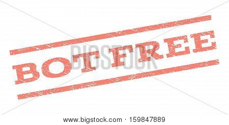 Bot Free watermark stamp. Text tag between parallel lines with grunge design style. Rubber seal stamp with scratched texture. Vector salmon color ink imprint on a white background.