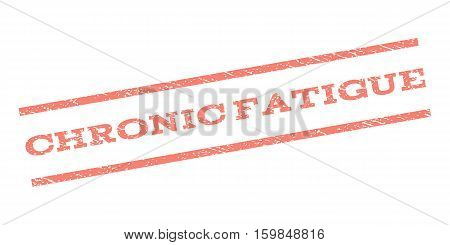 Chronic Fatigue watermark stamp. Text tag between parallel lines with grunge design style. Rubber seal stamp with dirty texture. Vector salmon color ink imprint on a white background.