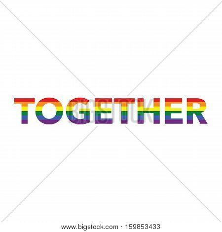 Together: Rainbow Color Calligraphy