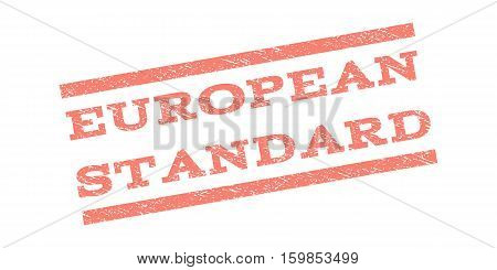 European Standard watermark stamp. Text tag between parallel lines with grunge design style. Rubber seal stamp with dust texture. Vector salmon color ink imprint on a white background.
