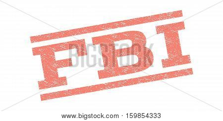 FBI watermark stamp. Text tag between parallel lines with grunge design style. Rubber seal stamp with dirty texture. Vector salmon color ink imprint on a white background.
