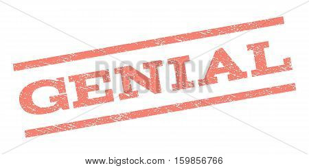 Genial watermark stamp. Text caption between parallel lines with grunge design style. Rubber seal stamp with dust texture. Vector salmon color ink imprint on a white background.