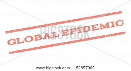 Global Epidemic watermark stamp. Text tag between parallel lines with grunge design style. Rubber seal stamp with unclean texture. Vector salmon color ink imprint on a white background.