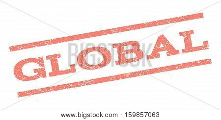 Global watermark stamp. Text caption between parallel lines with grunge design style. Rubber seal stamp with scratched texture. Vector salmon color ink imprint on a white background.
