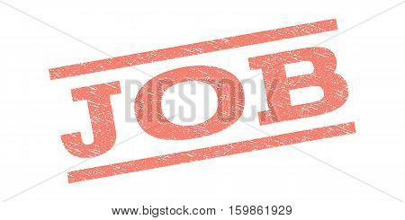 Job watermark stamp. Text tag between parallel lines with grunge design style. Rubber seal stamp with dirty texture. Vector salmon color ink imprint on a white background.