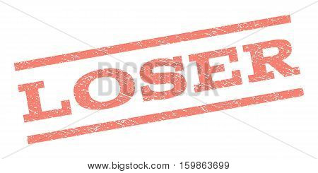 Loser watermark stamp. Text caption between parallel lines with grunge design style. Rubber seal stamp with scratched texture. Vector salmon color ink imprint on a white background.