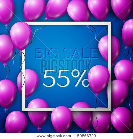 Realistic purple balloons with black ribbon in centre text Big Sale 55 percent Discounts in white square frame over blue background. SALE concept for shopping, mobile devices, online shop. Vector