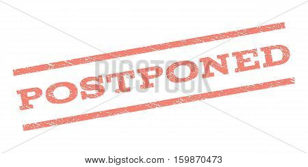 Postponed watermark stamp. Text tag between parallel lines with grunge design style. Rubber seal stamp with scratched texture. Vector salmon color ink imprint on a white background.