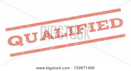 Qualified watermark stamp. Text tag between parallel lines with grunge design style. Rubber seal stamp with unclean texture. Vector salmon color ink imprint on a white background.