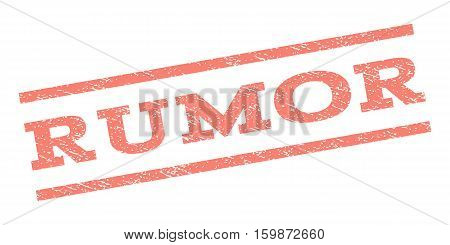 Rumor watermark stamp. Text tag between parallel lines with grunge design style. Rubber seal stamp with unclean texture. Vector salmon color ink imprint on a white background.