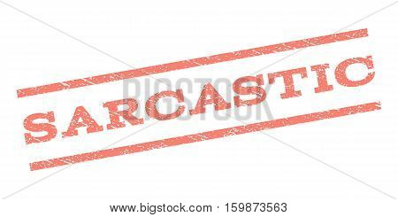Sarcastic watermark stamp. Text caption between parallel lines with grunge design style. Rubber seal stamp with dust texture. Vector salmon color ink imprint on a white background.