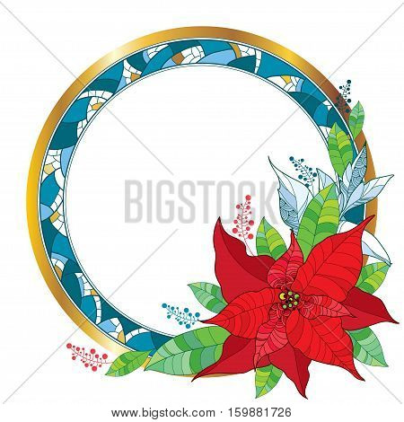 Vector ornate Poinsettia or Christmas Star, green leaves and decorative round frame with mosaic isolated. Outline red Poinsettia flower for winter design. Traditional Christmas symbol in contour style