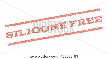 Silicone Free watermark stamp. Text tag between parallel lines with grunge design style. Rubber seal stamp with dust texture. Vector salmon color ink imprint on a white background.