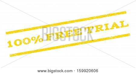 100 Percent Free Trial watermark stamp. Text tag between parallel lines with grunge design style. Rubber seal stamp with dust texture. Vector yellow color ink imprint on a white background.
