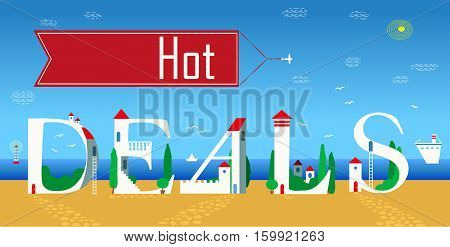 Hot deals. White houses on the summer beach. Red banner with plane in the sky. Unusual artistic font
