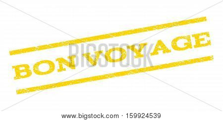Bon Voyage watermark stamp. Text caption between parallel lines with grunge design style. Rubber seal stamp with dust texture. Vector yellow color ink imprint on a white background.