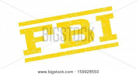 FBI watermark stamp. Text tag between parallel lines with grunge design style. Rubber seal stamp with unclean texture. Vector yellow color ink imprint on a white background.