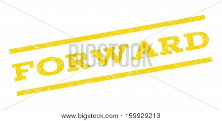 Forward watermark stamp. Text caption between parallel lines with grunge design style. Rubber seal stamp with dirty texture. Vector yellow color ink imprint on a white background.