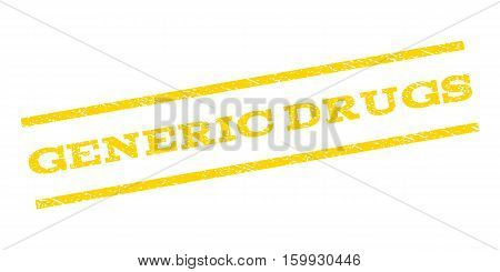 Generic Drugs watermark stamp. Text caption between parallel lines with grunge design style. Rubber seal stamp with dirty texture. Vector yellow color ink imprint on a white background.