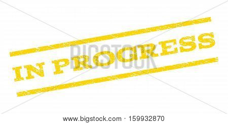 In Progress watermark stamp. Text tag between parallel lines with grunge design style. Rubber seal stamp with scratched texture. Vector yellow color ink imprint on a white background.