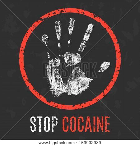 Conceptual vector illustration. Social problems of humanity. Stop cocaine.
