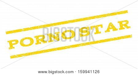 Porno Star watermark stamp. Text caption between parallel lines with grunge design style. Rubber seal stamp with scratched texture. Vector yellow color ink imprint on a white background.