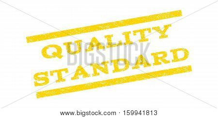 Quality Standard watermark stamp. Text tag between parallel lines with grunge design style. Rubber seal stamp with scratched texture. Vector yellow color ink imprint on a white background.