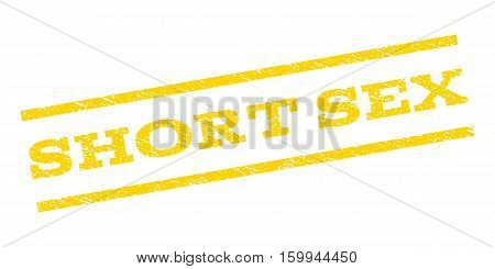 Short Sex watermark stamp. Text tag between parallel lines with grunge design style. Rubber seal stamp with dust texture. Vector yellow color ink imprint on a white background.