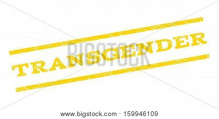 Transgender watermark stamp. Text caption between parallel lines with grunge design style. Rubber seal stamp with dirty texture. Vector yellow color ink imprint on a white background.