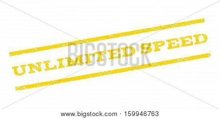 Unlimited Speed watermark stamp. Text tag between parallel lines with grunge design style. Rubber seal stamp with unclean texture. Vector yellow color ink imprint on a white background.