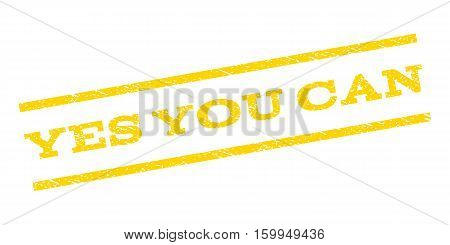 Yes You Can watermark stamp. Text tag between parallel lines with grunge design style. Rubber seal stamp with dirty texture. Vector yellow color ink imprint on a white background.