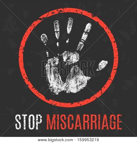 Conceptual vector illustration. Human sickness. Stop miscarriage.