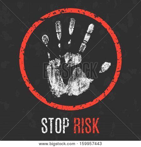 Conceptual vector illustration. Stop risk grunge sign.