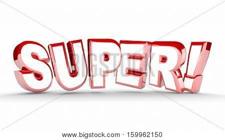 Super Good Great Job Performance Praise 3d Illustration