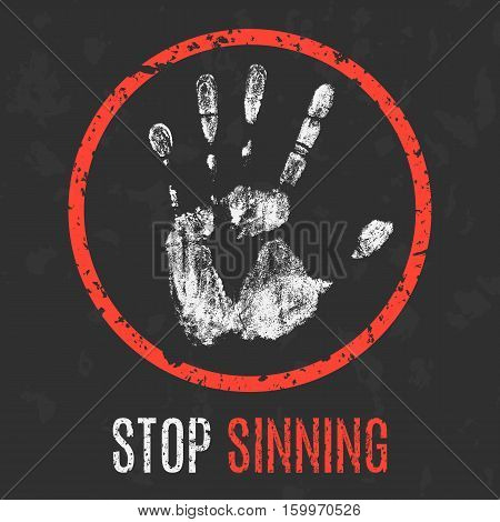 Conceptual vector illustration. Social problems of humanity. Stop sinning.