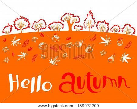 Hello autumn inspirational quote with cute landscape . Design element and lettering for fall season cards backgrounds and posters