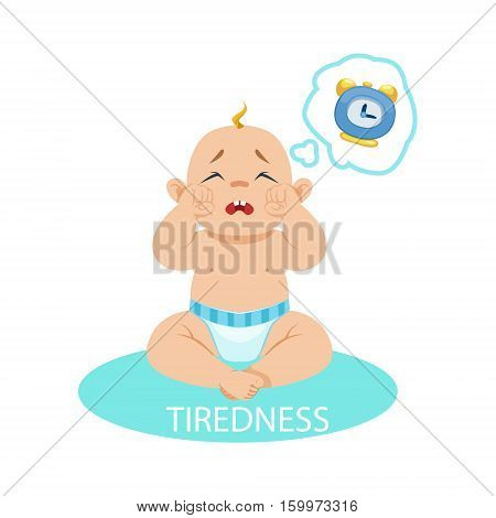 Little Baby Boy In Nappy Tired And Wants To Sleep, Part Of Reasons Of Infant Being Unhappy And Crying Cartoon Illustration Collection. Infancy And Parenthood Info Vector Drawings With Explanations Why Toddler Is Upset.