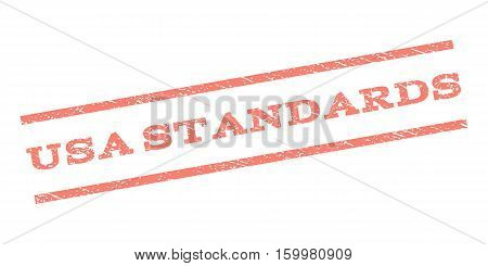 USA Standards watermark stamp. Text caption between parallel lines with grunge design style. Rubber seal stamp with scratched texture. Vector salmon color ink imprint on a white background.
