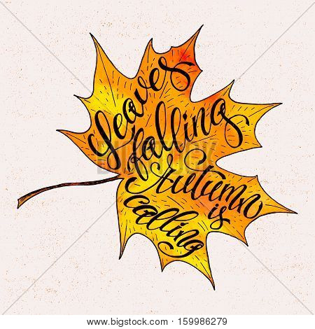 Autumn Vector Background With Autumn Leaves Falling. Seasonal Inspiration Quote Lettering.