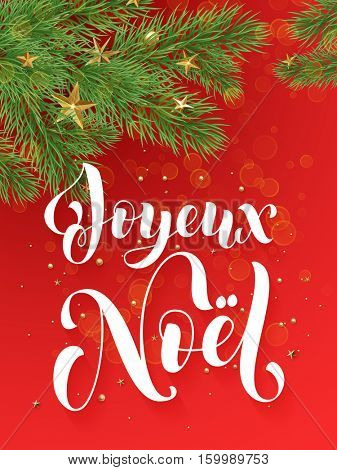 French Merry Christmas Joyeux Noel decorative red background with golden Christmas ornament decorations of gold stars balls and Christmas tree branches. Merry Christmas text calligraphy lettering