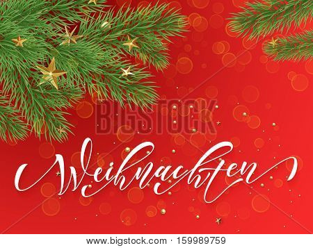 German Merry Christmas Weihnachten. Golden decoration ornaments of stars and Christmas ball on decorative red background with Christmas tree branches. Merry Christmas text calligraphy lettering