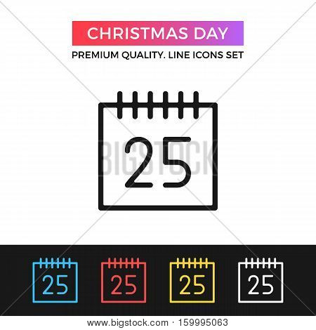 Vector Christmas day icon. Calendar page with December 25 date. Premium quality graphic design. Signs, outline symbols, simple thin line icons set for websites, web design, mobile app, infographics