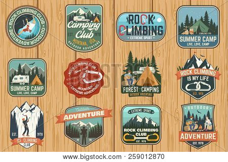 Set Of Rock Climbing Club And Summer Camp Badges. Vector Concept For Shirt Or Print, Stamp, Patch Or